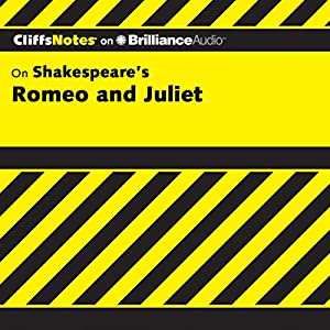 Romeo and Juliet: CliffsNotes Audiobook