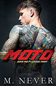 Moto: A MFM Menage Romance by [Never, M.]