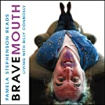 Bravemouth: Living with Billy Connolly | Pamela Stephenson