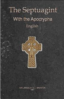 English Translation of the Greek Septuagint, Including the Apocrypha by [Brenton, Sir Lancelot C. L.]