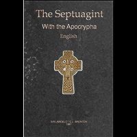 English Translation of the Greek Septuagint, Including the Apocrypha