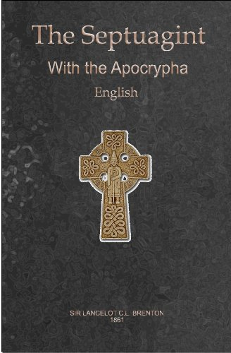 English Translation of the Greek Septuagint, Including the Apocrypha