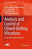 Analysis and Control of Oilwell Drilling Vibrations: A Time-Delay Systems Approach (Advances in Industrial Control)