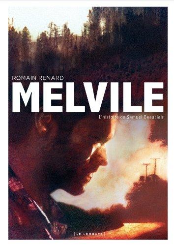 Melvile n° 1 L'Histoire de Samuel Beauclair