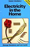img - for Electricity in the Home (Teach Yourself) book / textbook / text book