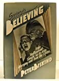 Seeing Is Believing, Peter Biskind, 0394527291