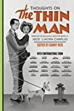 img - for Thoughts on The Thin Man: Essays on the Delightful Detective Work of Nick and Nora Charles book / textbook / text book