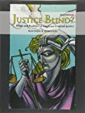 Justice Blind? 3rd Edition