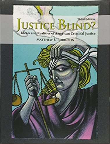 Justice Blind? Ideals and Realities of American Criminal