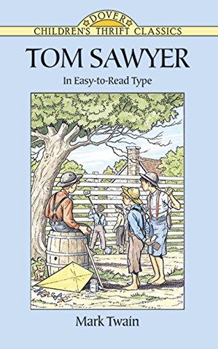 Tom Sawyer (Dover Children's Thrift Classics) (Abridged Tom Sawyer)