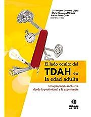 Lado Oculto DEL TDAH En Edad Adulta (DIVERSIDAD Y DIFICULTADES DE APRENDIZAJE)