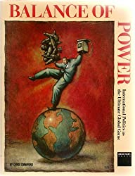 Balance of Power: International Politics As the Ultimate Global Game