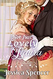 Clean Regency Romance: Not Just Lovely Laura (Sisters by Marriage Book 2)