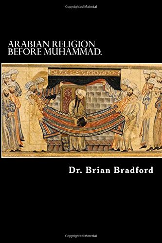 Arabian Religion Before Muhammad and Surah 1-35 in Chronological order.