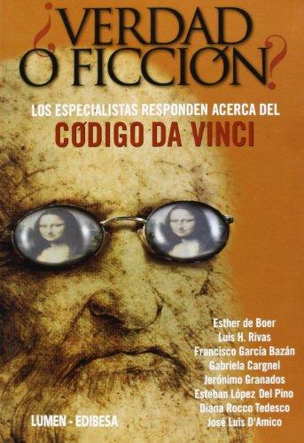Descargar Libro ¿verdad O Ficción?: Los Especialistas Responden Acerca Del Código Da Vinci Francisco García Bazán