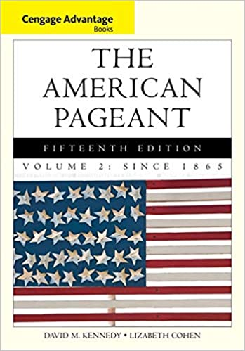 Cengage Advantage Books The American Pageant Volume 2