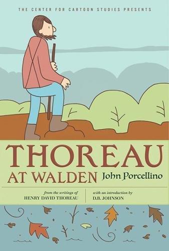 Thoreau at Walden (A Center for Cartoon Studies Graphic Novel)