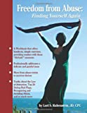Freedom from Abuse: Finding Yourself Again, Lori Rubenstein, 147757817X