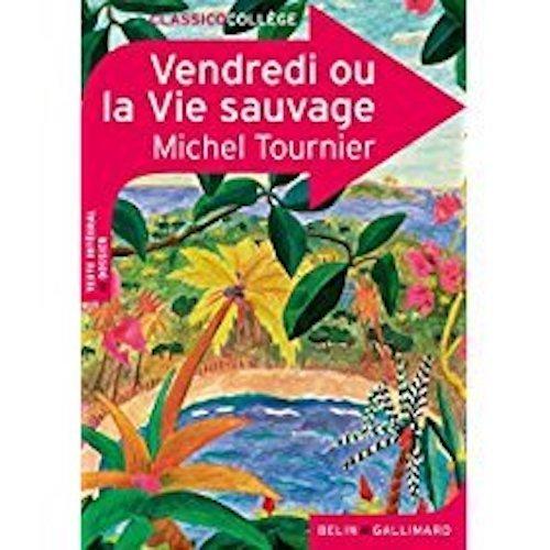 Vendredi Ou La Vie Sauvage French Edition