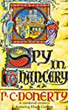 Spy in Chancery (Hugh Corbett Mysteries, Book 3): Intrigue and treachery in a thrilling medieval mystery (A Medieval Mystery Featuring Hugh Corbett)