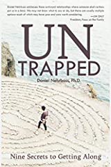 UnTrapped: Nine Secrets to Getting Along Paperback