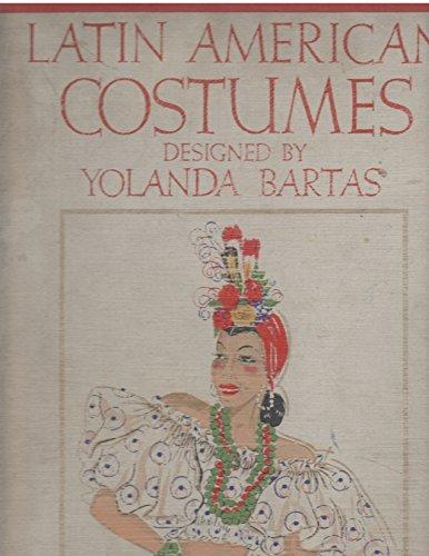 Latin American Costumes.]()