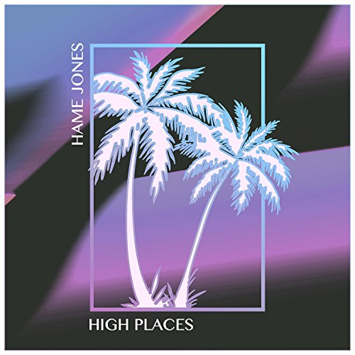 d93cdd1293f32 High Places by Hame Jones on Amazon Music - Amazon.com