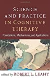 #6: Science and Practice in Cognitive Therapy: Foundations, Mechanisms, and Applications