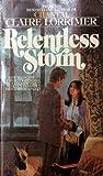 Relentless Storm, Claire Lorrimer, 0553136585