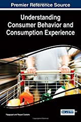 Understanding Consumer Behavior and Consumption Experience (Advances in Marketing, Customer Relationship Management, and E-Services) by Rajagopal (2015-06-30) Hardcover