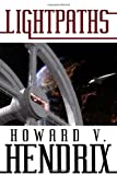 Lightpaths, Howard V. Hendrix, 1434411982
