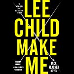 Make Me: Jack Reacher, Book 20 | Lee Child