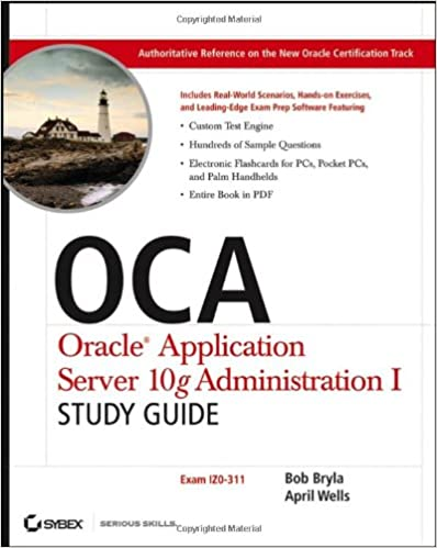 OCA Oracle Application Server 10g Administration I Study