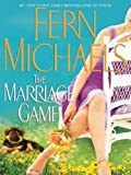 The Marriage Game, Fern Michaels, 1594132070