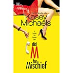 Dial M for Mischief   Kasey Michaels
