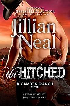 Un-Hitched: A Camden Ranch Novel by [Neal, Jillian]