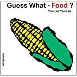 Guess What- Food?