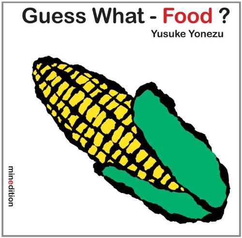 Guess What-- Food?