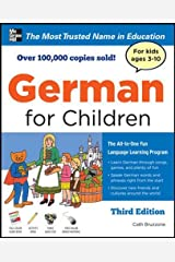German for Children with Two Audio CDs, Third Edition Hardcover