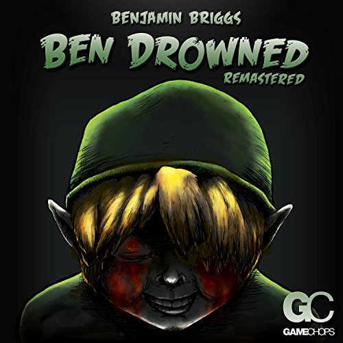 Ben Drowned (Remastered)