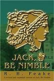 Jack, Be Nimble, R. Peake, 0595267106