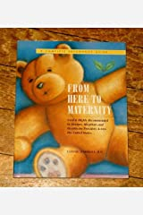 From Here to Maternity by Connie Marshall (2000-01-01) Unknown Binding