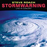 Stormwarning: Live in Concert by Steve Roach