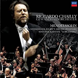 Chailly in Leipzig / Overture / Symphony 2