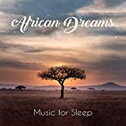 African Dreams: Music for Sleep