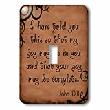 3dRose lsp_150069_1 Bible Verse John 15-11 Brown Background Bible Christian Inspirational Saying - Single Toggle Switch