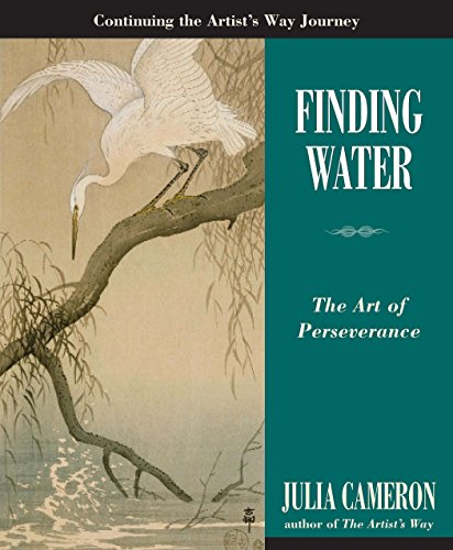Finding Water: The Art of Perseverance (Artist's Way) cover