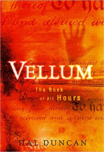 Vellum The Book Of All Hours Hal Duncan 9780345487315 Amazon