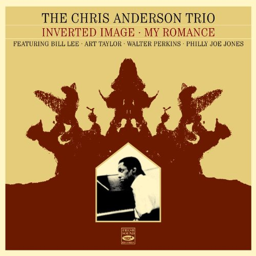 Price comparison product image The Chris Anderson Trio (My Romance + Inverted Image)