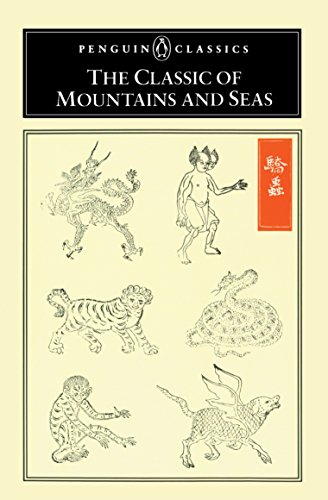 The Classic of Mountains and Seas (Penguin Classics)
